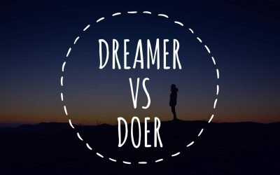 Better Be a Doer than a Dreamer in a Startup.