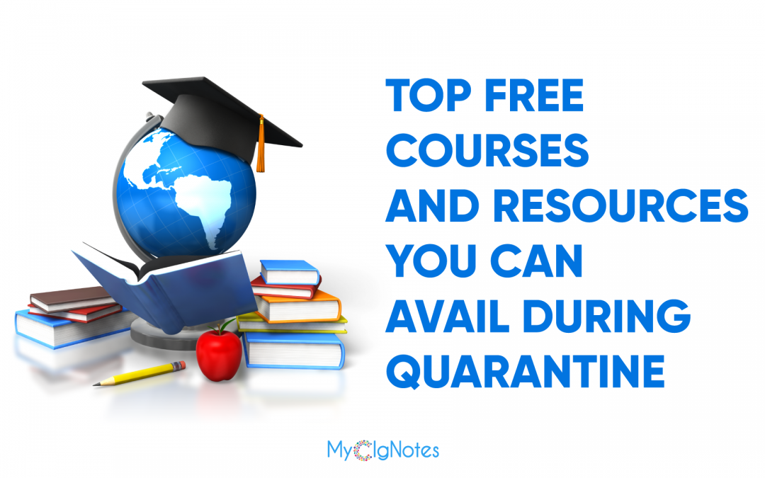 Top Free Courses and Resources You Can Avail During Quarantine
